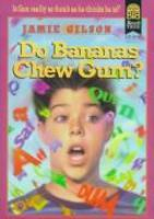 Do Bananas Chew Gum?