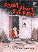 Rainy Rainy Saturday