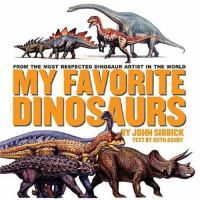 My Favorite Dinosaurs