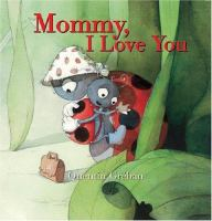 Mommy I Love You