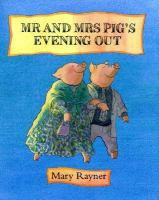 Mr. And Mrs. Pig's Evening Out