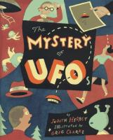 The Mystery of UFOs