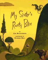 My Sister's Rusty Bike