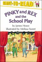 Pinky and Rex and the School Play