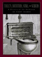 Toilets, Bathtubs, Sinks, and Sewers