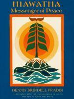 Hiawatha : Messenger of Peace
