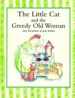 The Little Cat and the Greedy Old Woman