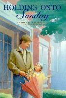 Holding Onto Sunday