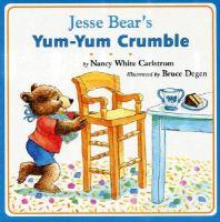Jesse Bear's Yum-yum Crumble