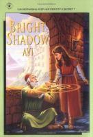 Bright Shadow