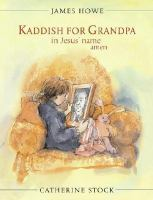 Kaddish for Grandpa in Jesus' Name, Amen