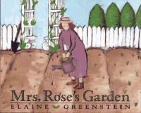 Mrs. Rose's Garden