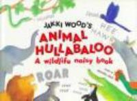 Jakki Wood's Animal Hullabaloo