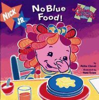 No Blue Food!