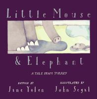 Little Mouse & Elephant