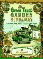 Green Truck Garden Giveaway