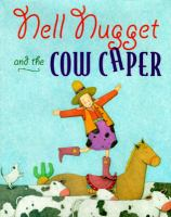 Nell Nugget and the Cow Caper