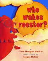 Who Wakes Rooster?