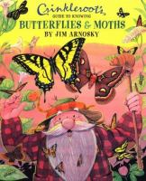 Crinkleroot's Guide to Knowing Butterflies & Moths