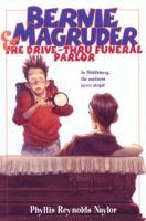 Bernie Magruder & the Drive-thru Funeral Parlor