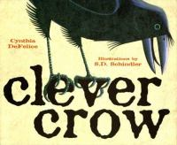 Clever Crow