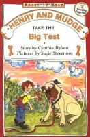 Henry and Mudge Take the Big Test