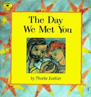 The Day We Met You
