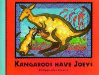Kangaroos Have Joeys