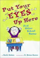 Put your Eyes up Here and Other School Poems