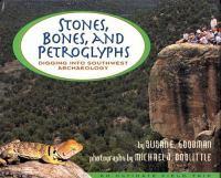 Stones, Bones, and Petroglyphs