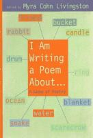 I Am Writing A Poem About, A Game of Poetry