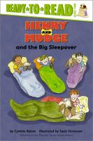 Henry and Mudge and the big sleepover : the twenty-eighth book of their adventures