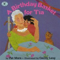 A Birthday Basket for Tía