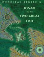 Jonah and the Two Great Fish