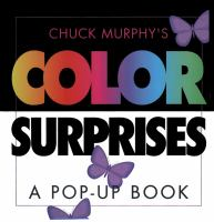 Chuck Murphy's Color Surprises