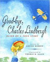 Good-bye, Charles Lindbergh