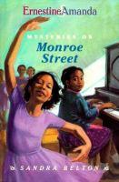 Ernestine & Amanda, Mysteries on Monroe Street