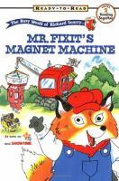 Mr. Fixit's Magnet Machine