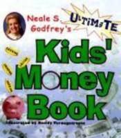 Neale S. Godfrey's Ultimate Kids' Money Book