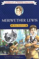 Meriwether Lewis, Boy Explorer