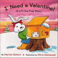 I Need A Valentine!