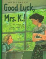 Good Luck, Mrs. K!