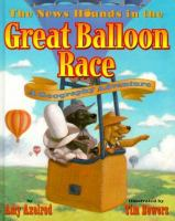 NEWSHOUNDS IN THE GREAT BALLOON RACE: A GEOGRAPHY ADVENTURE