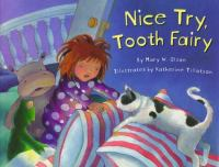 Nice Try, Tooth Fairy