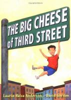 The Big Cheese of Third Street