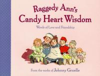 Raggedy Ann's Candy Heart Wisdom