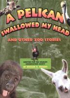 A Pelican Swallowed My Head