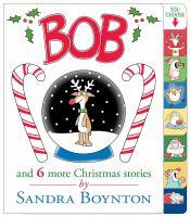 Bob and 6 More Christmas Stories