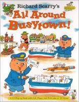 Richard Scarry's All Around Busytown!