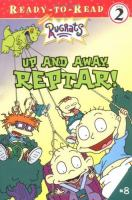 Up and Away, Reptar!